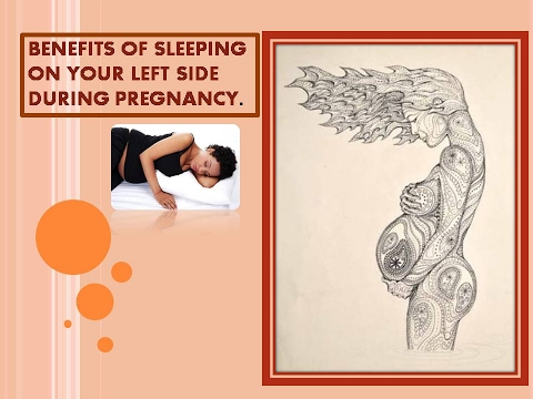 Benefits of sleeping on your left side during pregnancy