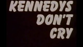 """""""KENNEDYS DON"""