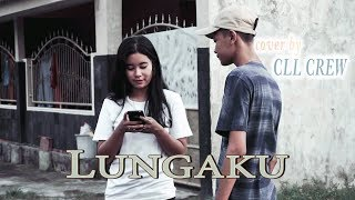 GUYONWATON   LUNGAKU COVER BY CLL CREW (Cover Music Video)