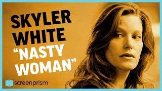 "Breaking Bad: Skyler White, ""Nasty Woman"""