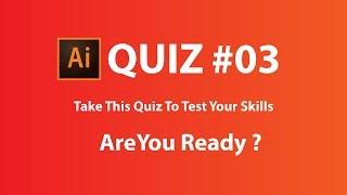 Adobe Illustrator   Take This Quiz To Test Your Skills#03