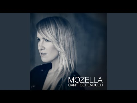 Can't Get Enough (Song) by MoZella