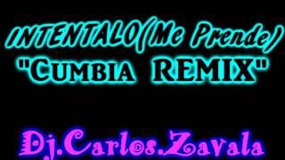 "3Ball MTY Intentalo ""Me Prende"" REMIX VERSION CUMBIA - Dj Carlos Zavala®"
