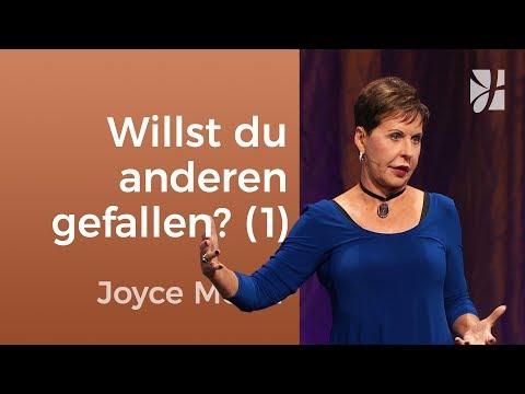 Willst du anderen um jeden Preis gefallen? (1) – Joyce Meyer – Persönlichkeit stärken