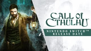 Call of Cthulhu - Nintendo Switch Release Date Trailer