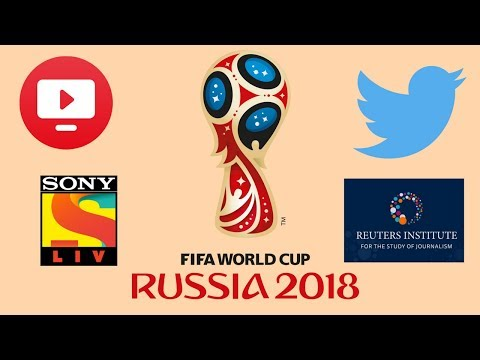 How to watch FIFA World Cup 2018, no matter where you are #DailyDope