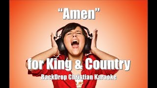 "For King & Country ""Amen"" BackDrop Christain Karaoke"
