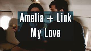 Amelia & Link - My Love