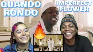 QUANDO RONDO   IMPERFECT FLOWER (OFFICIAL VIDEO) REACTION!