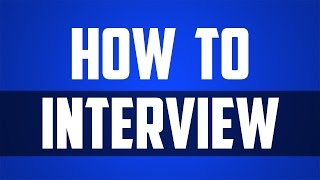 How to Interview - Quickly Interview Candidates to Find the Best People for Your Team