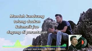 Download lagu Harry Parintang Ganang Ganang Aio Mato Mp3
