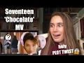 [REACTION] Seventeen - 'Chocolate' MV