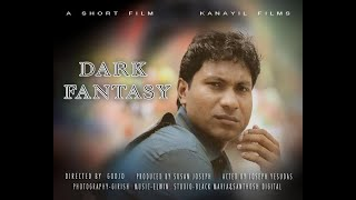 Malayalam Short Film - DARK FANTASY (IMFA  2012 Award Winner)