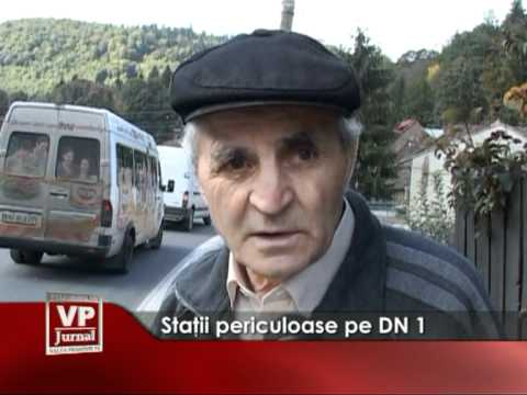 Staţii periculoase pe DN1