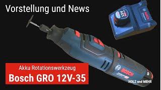 Warum ich mir den Bosch Professional GRO 12V-35 gekauft habe und weitere Neuigkeiten