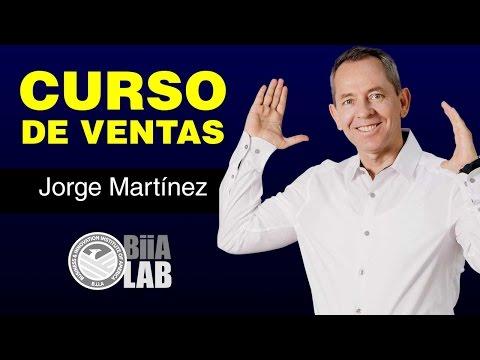 Técnicas de ventas / Curso Gratis de Ventas con Jorge Martínez