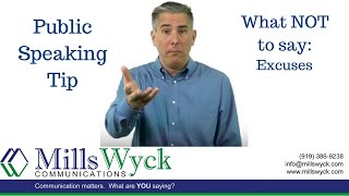 Public Speaking: What Not To Say... Excuses