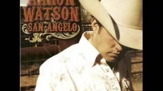 Aaron Watson ~  San Angelo
