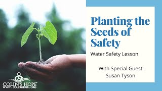 Planting the Seeds of Safety with Susan Tyson