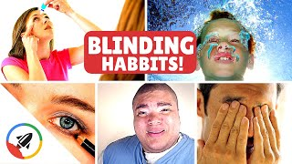 How to Ruin Your Eyesight   10 NON-Electronic Ways!