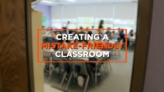 How to Create a Mistake-Friendly Classroom