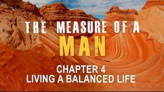 Ch.4 Living a Balanced Life