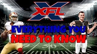 EVERYTHING YOU NEED TO KNOW ABOUT THE NEW XFL IN 2020!