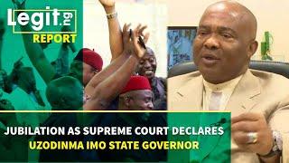 Jubilation as Supreme Court declares Uzodinma Imo state governor   Legit TV