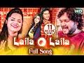 Studio Version | Sarthak Music's 22nd Movie LAILA O LAILA