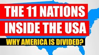 The 11 Nations Inside The USA