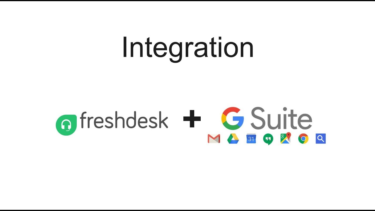 The power of GSuite + Freshdesk