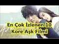 En Çok İzlenen 10 Kore Aşk Filmi