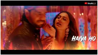 Haiya Ho Song Marjaavaan Lyrical Whatsapp Status