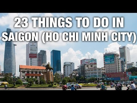 23 Things To Do In Saigon (Ho Chi Minh City) Vietnam Mp3