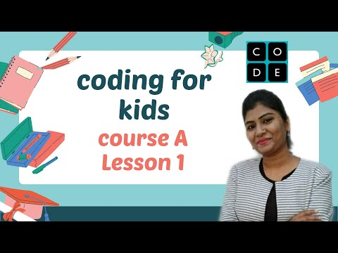 coder age 4-7 (Course A- Lesson 1-2),Coding for beginners and kids,Tech kids to code