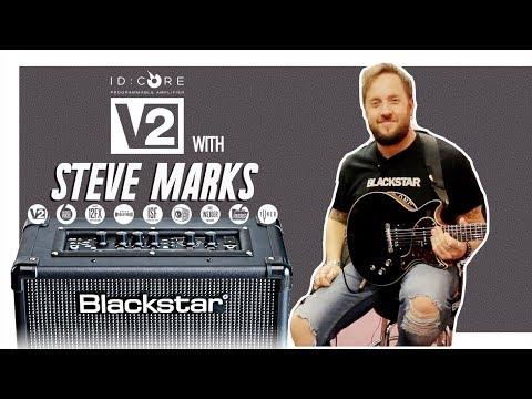 #FeatureWeek: Tone It Like Steve Marks! on Blackstar ID:Core V2 20W Amp