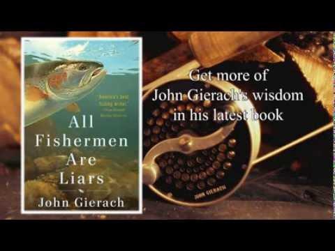 Vidéo de John Gierach