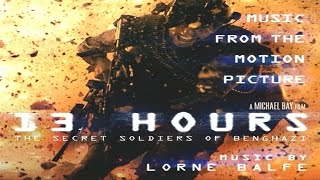 13 Hours: The Secret Soldiers of Benghazi Soundtrack 10 Forgotten, Lorne Balfe