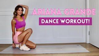 ARIANA GRANDE DANCE WORKOUT!
