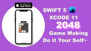 2048 Game Making Swift 5 & Xcode 11