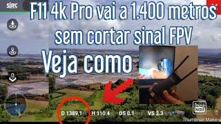 F11 4k Pro vai a cerca de 1.400 metros com FPV, Com repetidor de sinal wi-fi.