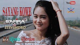 Download lagu Safira Inema Feat Stevendro Sayang Kowe Dj Remix Version Mp3