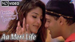 Aa Meri Life (HD) Full Video Song   Kahin Pyaar Na Ho Jaaye
