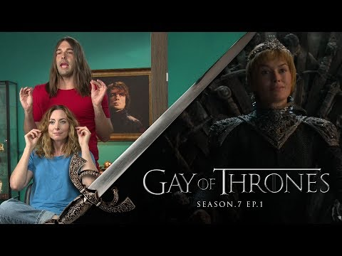 Gay Of Thrones S7 E1 Recap: Dragonweave