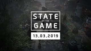 The Division 2: State of the Game #112 - 13 March 2019 | Ubisoft [NA]