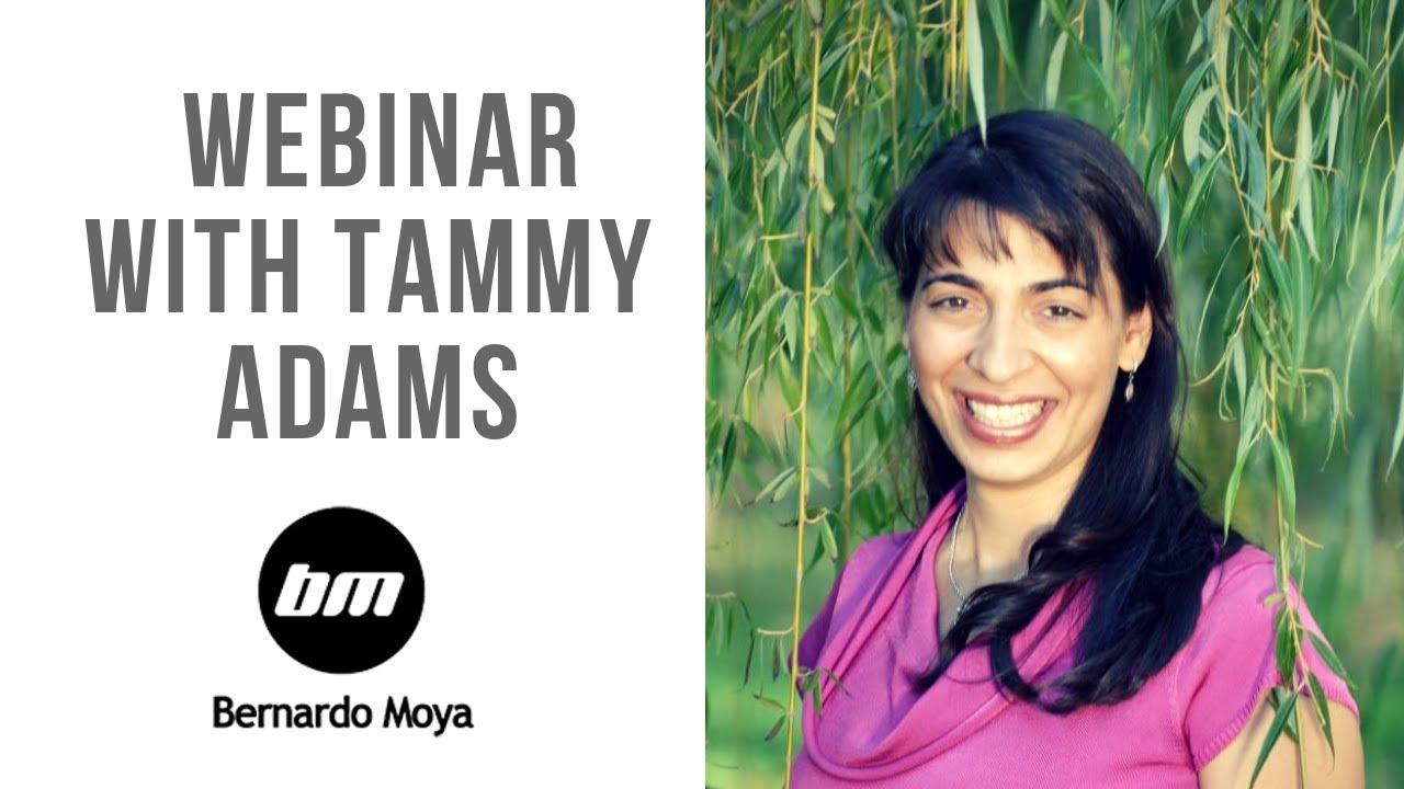 Seminario web con Tammy Adams y Bernardo Moya