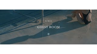 Echos - Guest Room (Official Video)