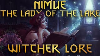 Nimue - The Lady of The Lake - Witcher Lore