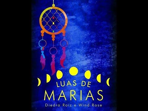 book trailer Luas de Marias de Diedra Roiz e Wind Rose
