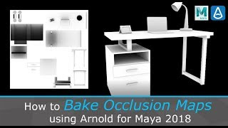 Bake Occlusion Maps using Arnold for Maya 2018